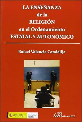 Descarga gratuita de audiolibros en línea. Enseñanza de la religión en el Ordenamiento estatal y autonómico,La 8490312842 PDF