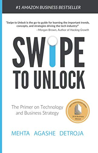Swipe to Unlock: The Primer on Technology and Business Strategy (Technical Interview Questions And Answers For Computer Science)