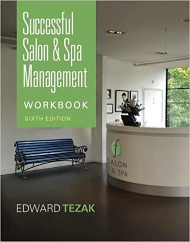 Workbook for successful salon and spa management milady workbook for successful salon and spa management 6th edition fandeluxe Images