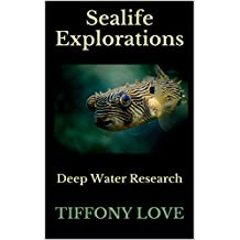 Sealife Explorations: Deep Water Research