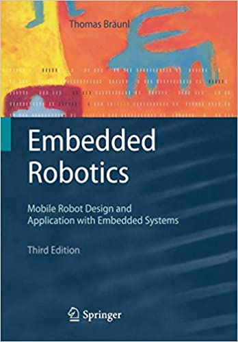 Hasil gambar untuk Embedded robotics: Mobile robot design and applications with embedded systems: Second edition
