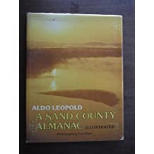 A Sand County Almanac Illustrated by Aldo Leopold (1977-05-03)
