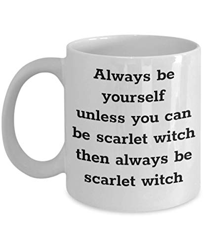Funny Scarlet Witch Mug Always Be Yourself Gift Idea For Marvel Comic Women Men Granddaughters Good Brew White Unique Wicked Good Wizard Of Oz Microwave Dishwasher Safe Novelty Coffee Tea Cup