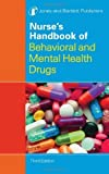 img - for Nurse's Handbook of Behavioral and Mental Health Drugs (Nurse's Handbook of Behavioral & Mental Health Drugs) by Jones And Bartlett Publishers (2008-10-27) book / textbook / text book