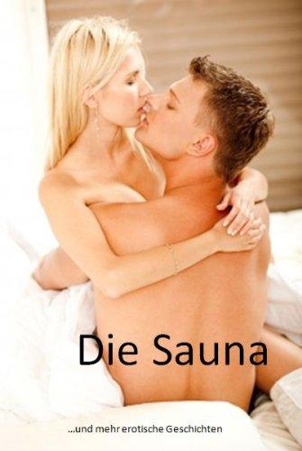 Erotische geschichten sauna