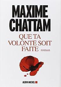 vignette de 'Que ta volonté soit faite (Chattam, Maxime)'