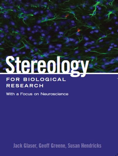 stereology-for-biological-research-with-a-focus-on-neuroscience