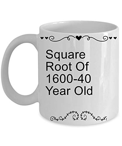 40th Birthday Gifts For Men Mugs 11 Oz - Square Root Of 1600-40 Year Old Birthday Gifts Ideas For Her 1978-40th Birthday Gifts For Wife Women On Mother's Day Or Christmas - Ceramic Flag Cup White