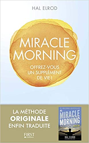 Amazon Fr Miracle Morning Hal Elrod Livres