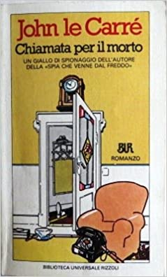 bfac4d608c Amazon.it: Chiamata per il morto - John Le Carrè - Libri