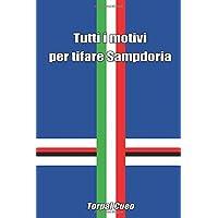 Tutti i motivi per tifare Sampdoria: Scherzo regalo simpatico per tifoso della Samp. Libro bianco come idea per prendere in giro un amico blucerchiato. Fai una burla, beffa, gioco divertente.