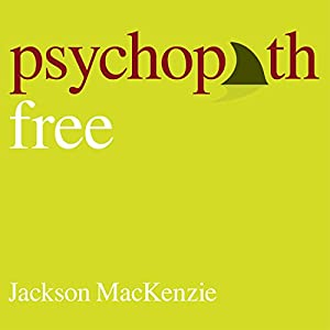 Psychopath Free: Expanded Edition Audiobook