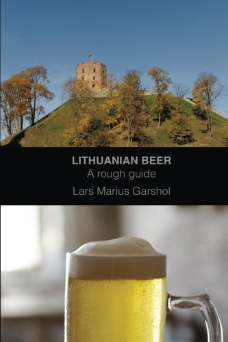 Lithuanian beer: A rough ()