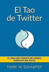El TAO de twitter (Social Media) (Spanish Edition)