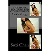 The Mama San Gang and Other Stories: Anthology