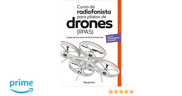 Curso de radiofonista para pilotos de drones (RPAS): Amazon.es ...