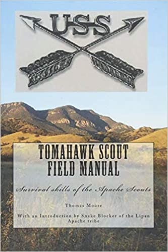 Tomahawk scout Field Manual: Survival skills of the Apache