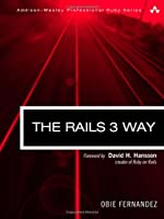 The Rails 3 Way, 2nd Edition