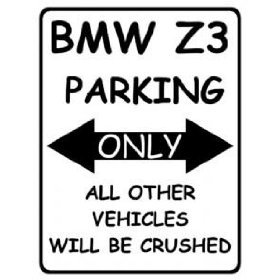 Amazoncom L LARGE BMW Z PARKING ONLY METAL ADVERTISING WALL - Bmw parking only signs