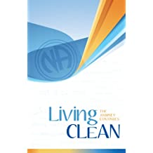 Living Clean: The Journey Continues