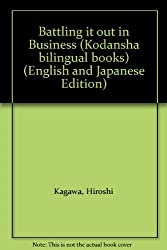 Battling it out in Business (Kodansha bilingual books) (English and Japanese Edition)
