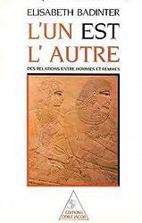 L'un est l'autre: Des relations entre hommes et femmes (French Edition)