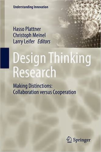 Design Thinking Research: Making Distinctions: Collaboration