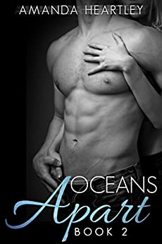 Oceans Apart 2: A British Billionaire Romance by [Heartley, Amanda]