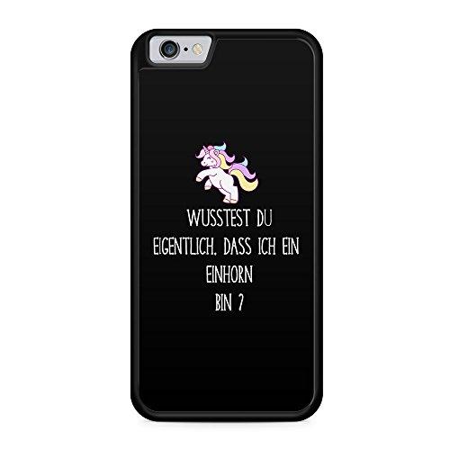 Wusstest du eigentlich, dass ich ein Einhorn bin? Schwarz - Hülle für iPhone 6 Plus & 6s Plus SILIKON Handyhülle Case Cover Schutzhülle - Unicorn Coole Bedruckte Design Lustige Ausgefallene Geile Witz