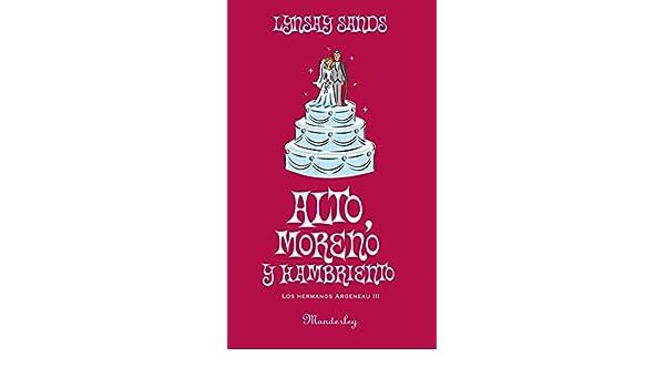 Alto Moreno Y Hambriento Los Hermanos Argeneau 3 Spanish Edition