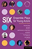 img - for Six Ensemble Plays for Young Actors: East End Tales; The Odyssey; The Playground; Stuff I Buried in a Small Town; Sweetpeter; Wan2tlk? (Play Anthologies) by Fin Kennedy (23-Jun-2008) Paperback book / textbook / text book