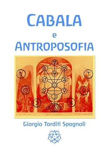 bc27ce75f41fd6 Cabala e Antroposofia (Italian Edition) - Kindle edition by Giorgio ...