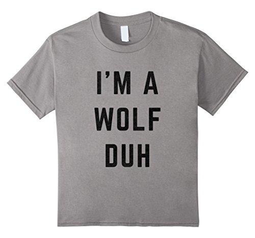 Kids I'm a Wolf Duh Halloween Costume T-Shirt 10 Slate (Downtown La Halloween Events)