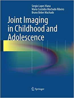Book Joint Imaging in Childhood and Adolescence by Sergio Viana (2015-05-20)