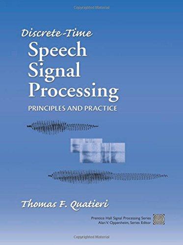 Discrete-Time Speech Signal Processing: Principles
