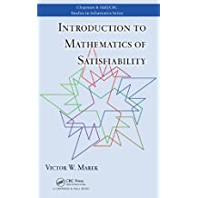Introduction to Mathematics of Satisfiability (Chapman & Hall/CRC Studies in Informatics Series)