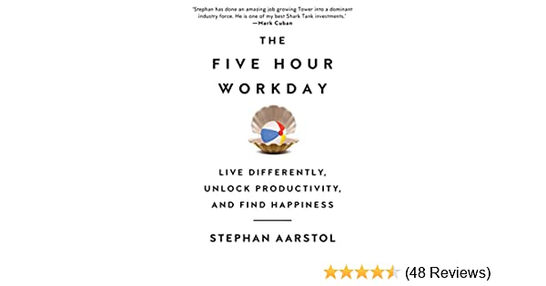 a942ce277f75 Amazon.com  The Five-Hour Workday  Live Differently