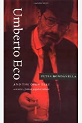 Umberto Eco and the Open Text: Semiotics, Fiction, Popular Culture Kindle Edition