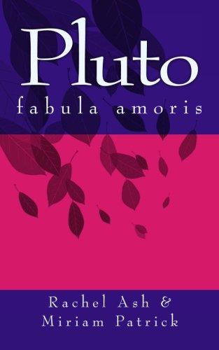 Pluto: fabula amoris (Fabulae Amoris) (Volume 1) (Latin Edition)