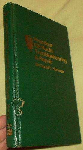 Practical CB radio troubleshooting & repair: David F Norman