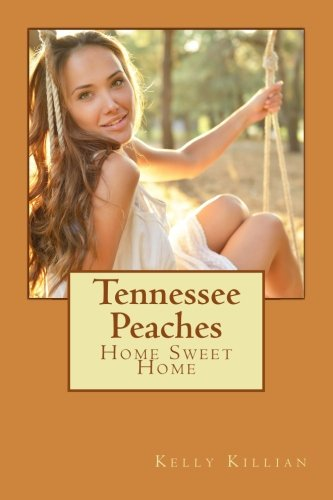 Tennessee Peaches: Home Sweet Home
