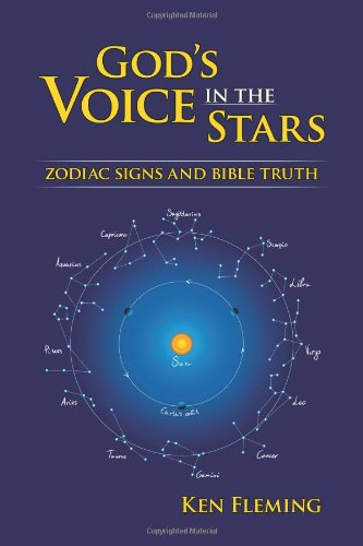 - God's Voice in the Stars: Zodiac Signs and Bible Truth