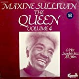 Maxine Sullivan / The Queen & Her Swedish Jazz All Stars Volume 4: Tracklist: Something's Gotta Give, Embraceable You, The Way You Look Tonight, Try A Little Tenderness, Something Tells Me, & More