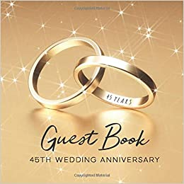 Guest Book 45th Wedding Anniversary Lovely Golden Wedding Rings