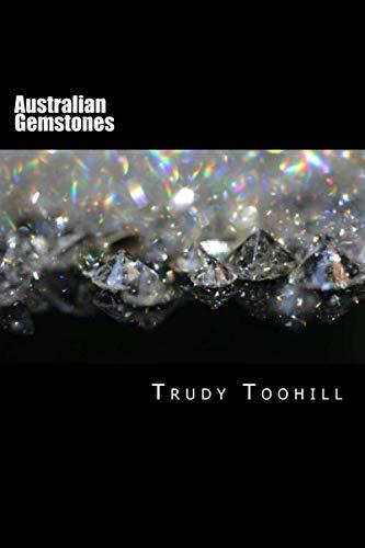10 Gemstone - Australian Gemstones Series Book 10 - 13: Identification of Ornamental Gem Materials, Emeralds, Garnets & Synthetic Gemstones (Volume 3)