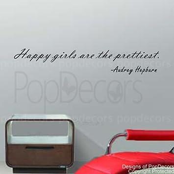 Amazoncom Popdecors Happy Girls Are The Prettiest Audrey Hepburn