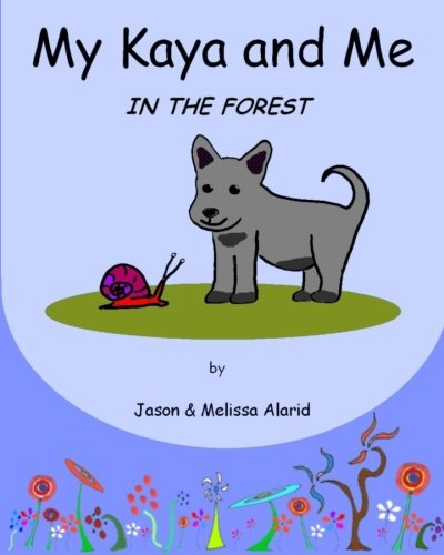 My Kaya and Me In The Forest pdf