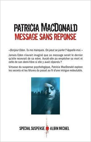 Message sans réponse (2016) - Patricia MacDonald