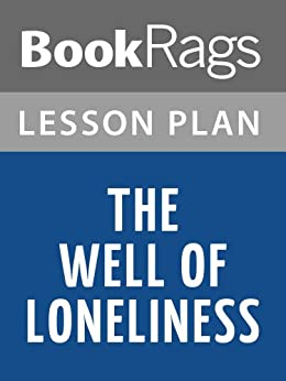 essays on the well of loneliness Summary radclyffe hall's 1928 novel, the well of loneliness,  his published  work includes essays on charlotte mew, paul monette, and aids literature.
