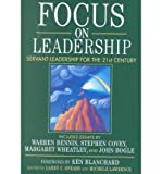 [(Focus on Leadership: Servant-leadership for the Twenty-first Century )] [Author: Larry C. Spears] [Dec-2001]